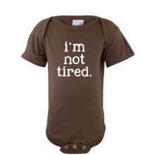 Hilarious I'm Not Tired Baby Short Sleeve Bodysuit Eco Friendly Print Soft Cotton