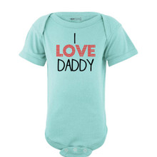I Love Daddy Sweet Short Sleeve Baby Bodysuit