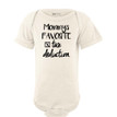 Mommy's Favorite Tax Deduction Silly Short Sleeve Baby Bodysuit