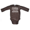 My Sister is Cuter Than Your Sister Long Sleeve Baby Bodysuit