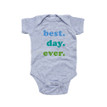 Best Day Ever Blue and Green Print Soft Cotton Baby Bodysuit