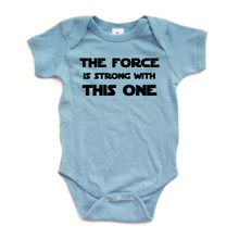 The Force is Strong With This One Baby One Piece Bodysuit Star Wars Starwars