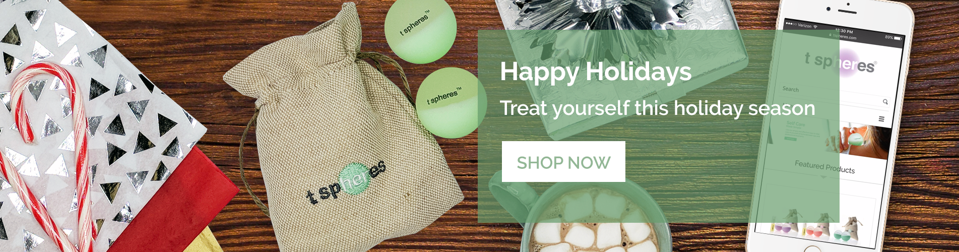 Shop T Spheres for the Holidays