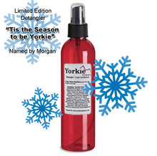 "Limited Edition ""Tis the Season to be Yorkie"" Detangling Spray"