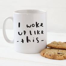 I woke up like this, Mug
