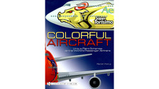 9780764336560 | Books | Colorful Aircraft - Unique Paint Schemes on the World's Passenger Airliners - Norbert Andrup