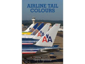 9781857803501 | Midland Publishing Books | Airline Tail Colours by Gerry Manning