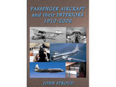 9781902236032 | Scoval Publishing Books | Passenger Aircraft and Their Interiors - 1910-2006 - John Stroud
