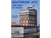 0955004209 | Books | Heathrow ATC, The First 50 Years by Brian Piket and Pete Bish