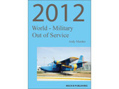 WMOOS12 | Mach III Publishing Books | World Military Out of Service 2012 Andy Marden