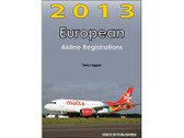 EAR13 | Mach III Publishing Books | European Airline Registrations 2013 - Tony Leggat