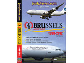 BRU1 Just Planes DVD Brussels Airport, 15 Years 1998-2012 285 Minutes