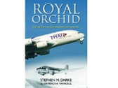 AB001 | Air-Britain Books | Royal Orchid - The History of Civil Aviation in Thailand - Stephen M. Darke