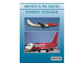 W049 | Avion DVD | Airports in the Nineties - London Stansted (90 minutes)