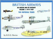 BA1939 Paladwr Press Books British Airways, An Airline and It's Aircraft, Volume 1: 1919 - 1939 by R Davies