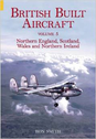 9780752434872 | Books | British Built Aircraft Volume 5 - Northern England, Scotland, Wales and Northern Ireland by Ron Smith