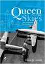 9780764346392 | Miscellaneous Books | Queen of the Skies - The Lockheed Constellation by Claude G. Luisada