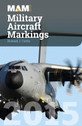 MAM15 | Books | MAM Military Aircraft Markings 2015 - Howard J Curtis | =SALE ITEM!= | 36% OFF