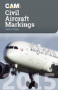 CAM15 | Miscellaneous Books | CAM Civil Aircraft Markings 2015 - Allan S. Wright | is due: April 2015