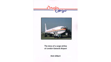 BK016 | Skyline Aviation Books Books | Anglo Cargo Airlines - Dick Gilbert