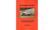 BK017 | Skyline Aviation Books Books | Air Bridge Carriers - Dick Gilbert