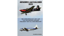 AIRC15 | Books | Airwaves and Callsign 2015 - The Complete UK HF / VHF / UHF Civil and Military Aviation Frequency and Callsign Directory - Photavia Press