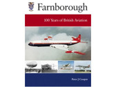 185780239X Ian Allan Farnborough: 100 Years of British Aviation Peter J Cooper
