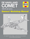 9780857338327 | Haynes Publishing Books | De Havilland Comet - Owners' Workshop Manual
