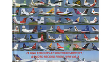 478862135 | Books | Flying Colours at Southend Airport - A Photo Record from 1970 - Vol. 2 - Richard Vandervord