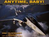 096740405-3 Ian Allan Anytime, Baby! Erik Hildebrandt