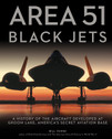 9780760361450 | Zenith Press Books | Area 51 - Black Jets - Bill Yenne