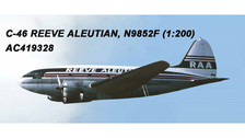 AC219328 | Aero Classics 200 1:200 | Curtis C-46 Reeve Aleutian N9852F | is due: July 2018