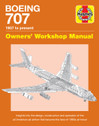 9781785211362 | Haynes Publishing Books | Boeing 707 - Owners' Workshop Manual - Charles Kennedy | is due: August 2018