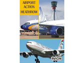 W047 | Avion DVD | Airport Action Heathrow (75 minutes)