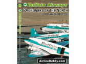 APS04 Airline Hobby DVD Buffalo Airways, Propliners of the North 101 Minutes