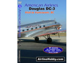 APS22 Airline Hobby DVD American Airlines Douglas DC-3 Visit to Vancouver, BC 60 Minutes