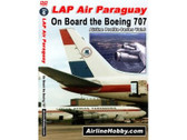 APS06 | Airline Hobby DVD | LAP Air Paraguay, On Board the Boeing 707 92 Minutes