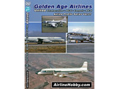 APS27 Airline Hobby DVD Golden Age Airlines, United Airlines Stratocruiser, DC-6, Convair CV-340, DC-8 84 Minutes
