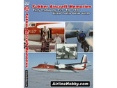 APS29 Airline Hobby DVD Fokker Aircraft Memories Early Transports F-27, F-50, F-100<br>107 Minutes