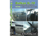 APS21 Airline Hobby DVD Balkan Bulgarian IL-18: Onboard and Inflight LZ-BEH with Daniel Frohriep 88 Minutes