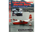 APS23 | Airline Hobby DVD | Coulson Flying Tankers Martin Mars: Visit to Vancouver, BC, Part 1 153 Minutes