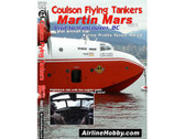 APS24 | Airline Hobby DVD | Coulson Flying Tankers Martin Mars: Visit to Vancouver, BC, Part 2 100 Minutes