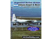 APS32 Airline Hobby DVD Argentina Airline Action: Ushuaia Airport and More 87 Minutes