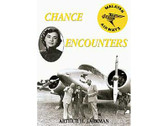 1904514278 Miscellaneous Chance Encounters, Malayan Airways Arthur H. Larkman