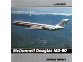 1853103586 Airlife Publishing Airline Markings 8: McDonell Douglas MD-80 Arthur Pearcy