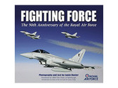 9780955102059 Miscellaneous Fighting Force, The 90th Anniversary of the Royal Air Force Jamie Hunter, Published by Touchstone Books