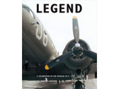 9780955706110 Miscellaneous Legend, A Celebration of the Douglas DC-3 / D-47 / Dakota Philip Kaplan