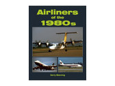 9781857802610 | Midland Publishing Books | Airliners of the 1980s Gerry Manning