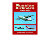 9781857802528 Midland Publishing Russian Airliners - Outside Russia Dmitriy Komisarov and Yefim Gordon