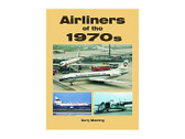9781857802139 Midland Publishing Airliners of the 1970s Gerry Manning